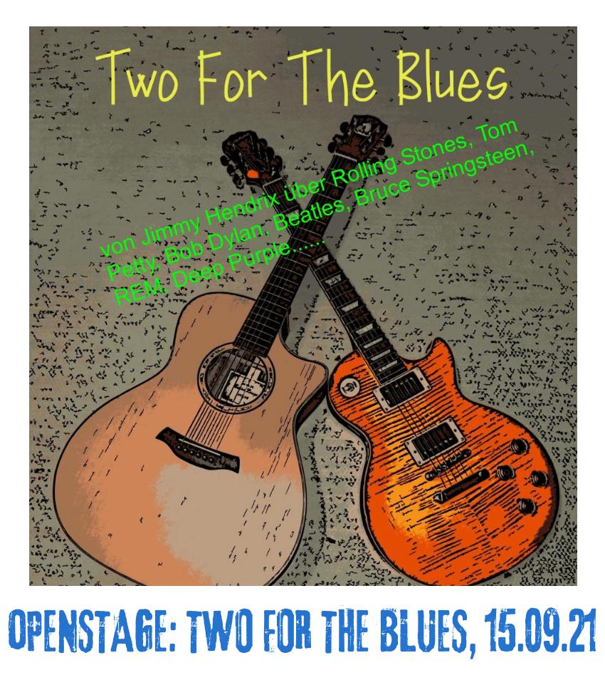 Spielplatz der Kulturen - Programmpunkt - Openstage Two for The Blues