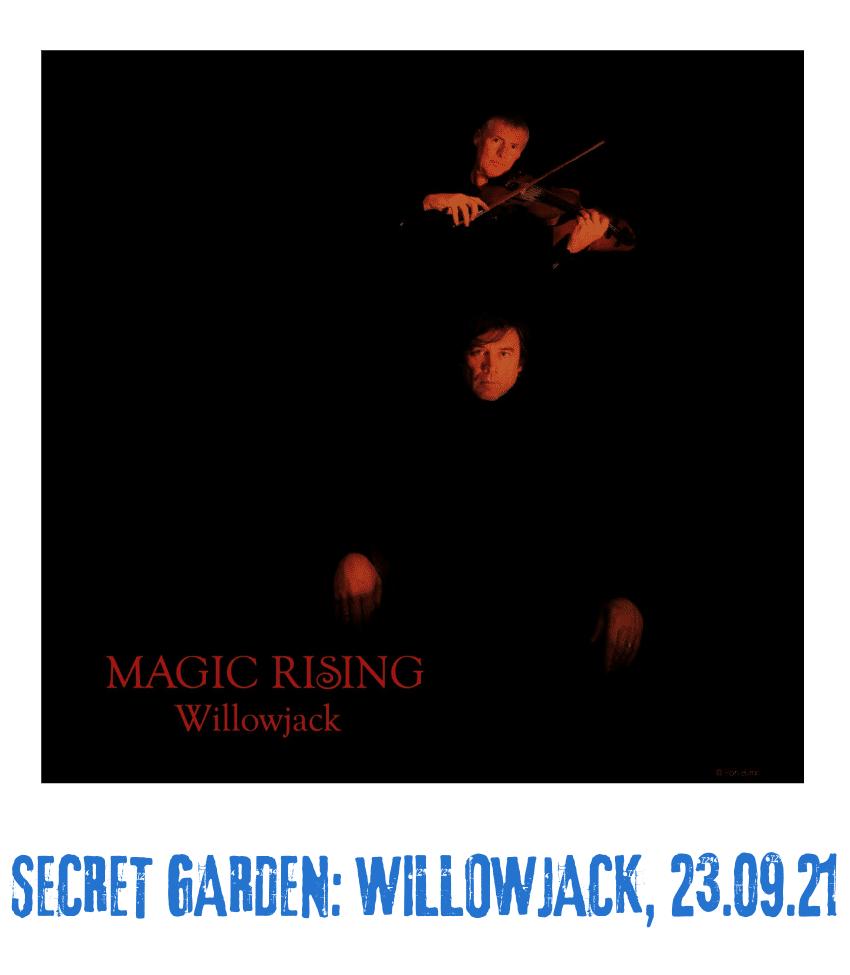 Spielplatz der Kulturen - Programmpunkt - Secret Garden Willowjack